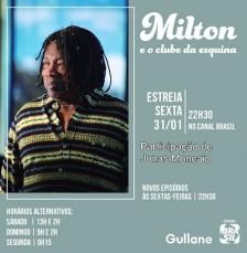 MILTON E O CLUBE DA ESQUINA