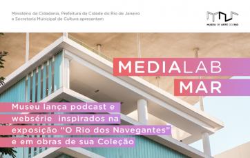 MAR lança podcast e websérie