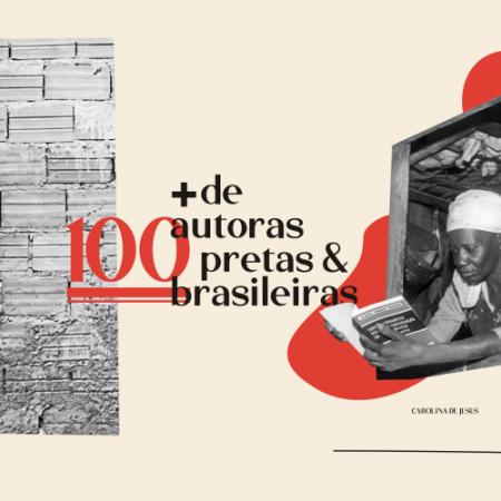 + de 100 autoras pretas brasileiras